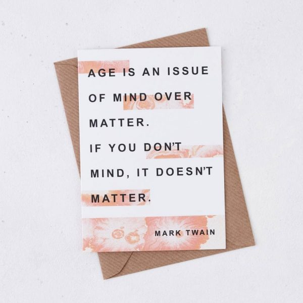 Greeting Card - AGe is an issue of mind over matter