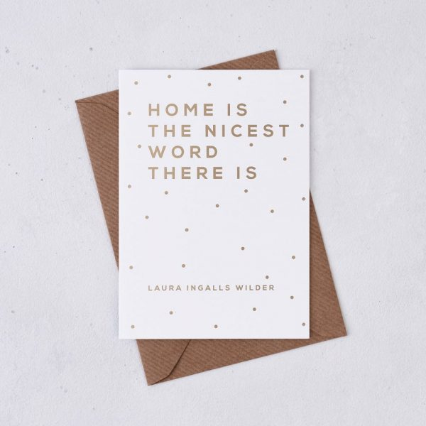 Greeting Card - Home is the nicest word there is